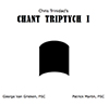 Chant Triptych I Cover
